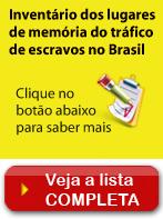 Inventário dios lugares de memória do tráfico de escravos no Brasil