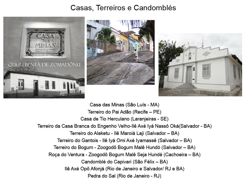 Casas, Terreiros e Candomblés
