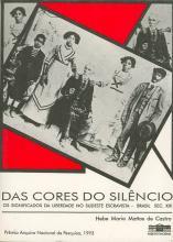 Das cores do silêncio: Os significados da liberdade no sudeste escravista - 1995